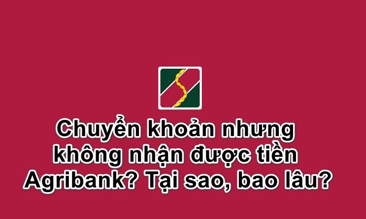 Tại sao Agribank không chuyển khoản được
