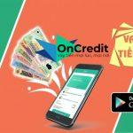 App Oncredit giải pháp mới cho vay vốn online
