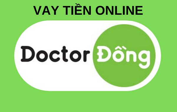 App doctor dong – Giải ngân nhanh chóng trong ngày