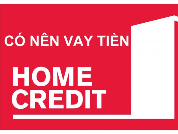 Vay tiền nhanh Homecredit