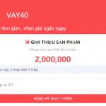 Vay tiền Vay40 – Vay nhanh online – Trao giải pháp, nhận niềm vui!