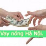 Vay tiền nhanh nóng Hà Nội, vay online trong ngày chỉ với CMND!